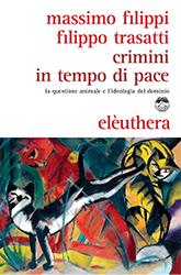 FILIPPI TRASATTI Crimini in tempo di pace_COVER.indd