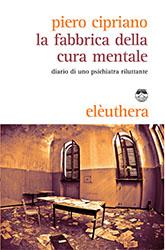 CIPRIANO La Fabbrica Della Cura Mentale_COVER.indd