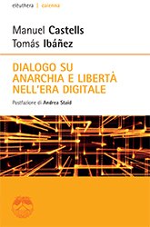 CASTELLS-IBANEZ Dialogo sull anarchia_COVER.indd