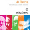 BERTI UnIdeaEsageratadiLiberta_COVER.indd